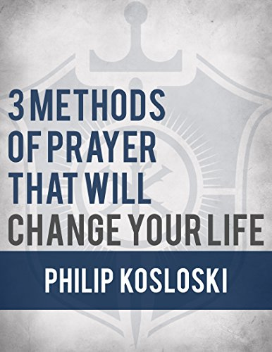 Cover of 3 Methods of Prayer That Will Change Your Life
