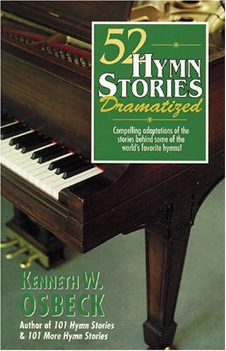 Cover of 52 Hymn Stories Dramatized