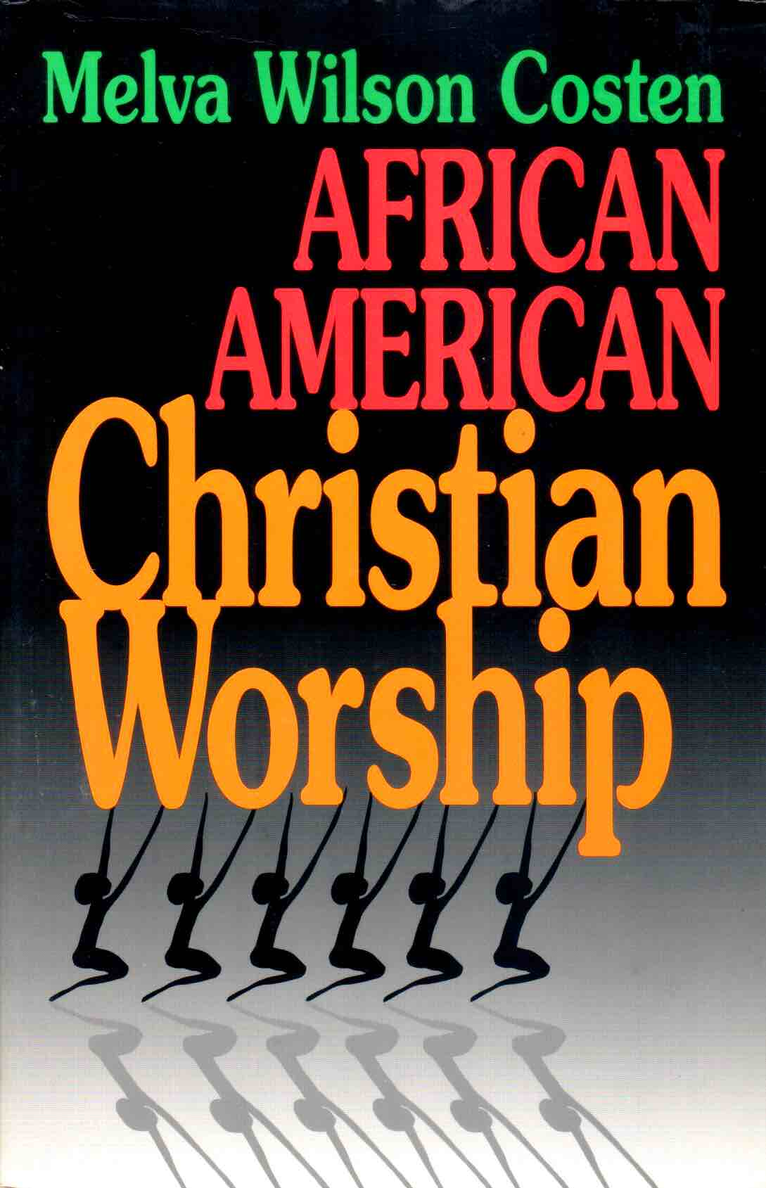 Cover of African American Christian Worship