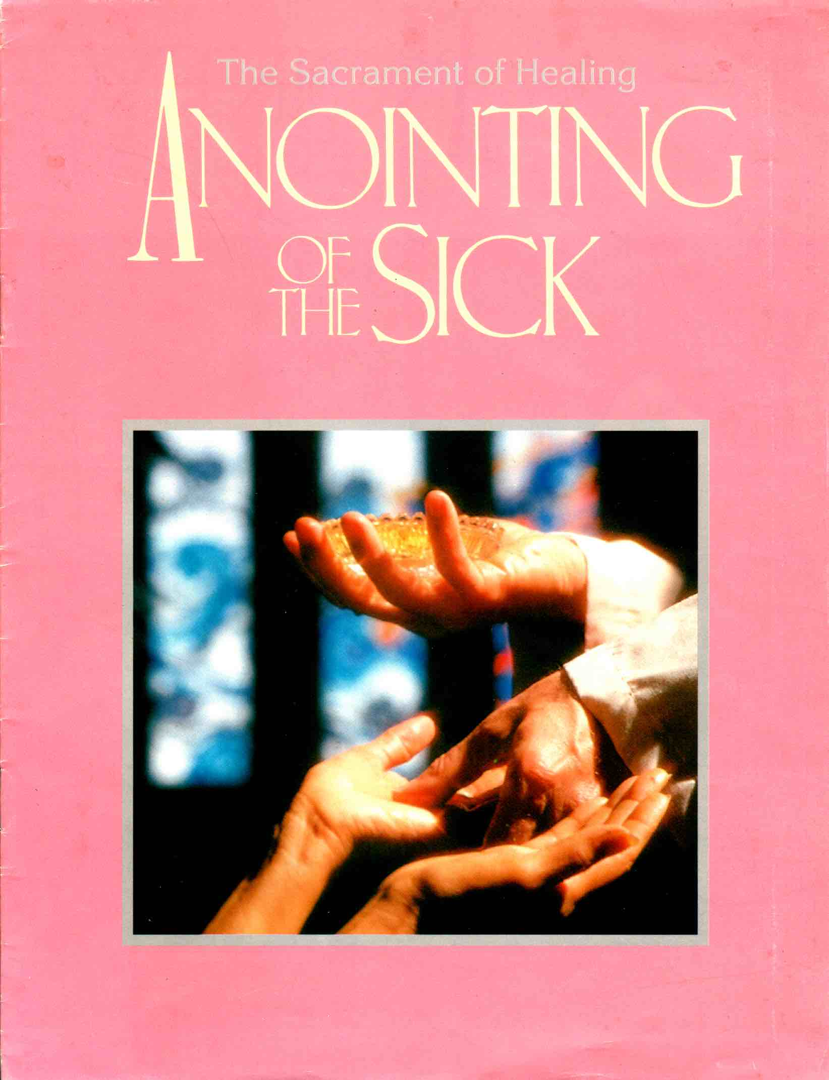 Cover of Anointing of The Sick