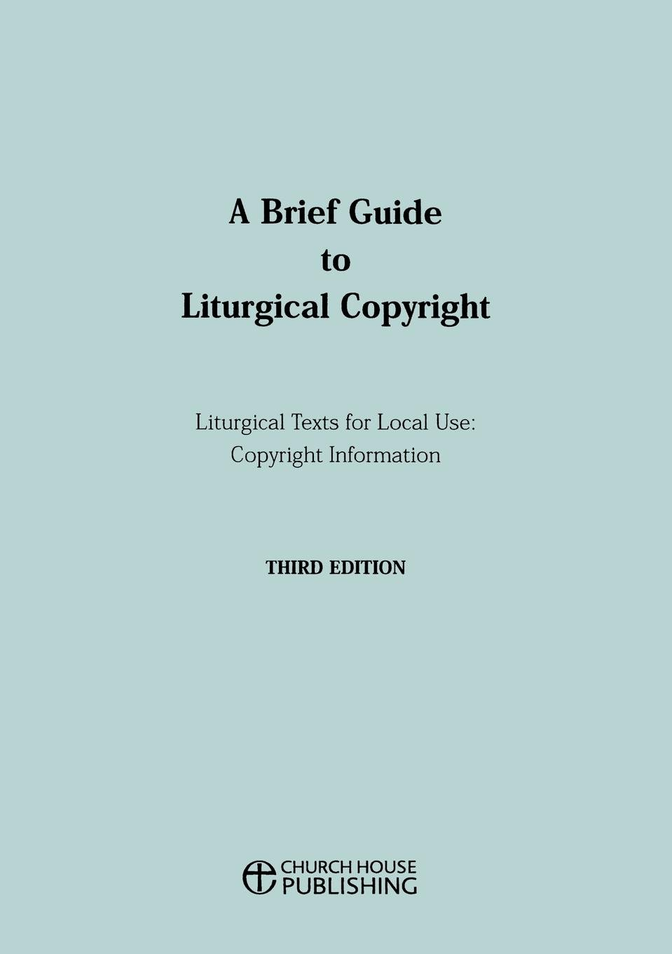Cover of A Brief Guide To Liturgical Copyright