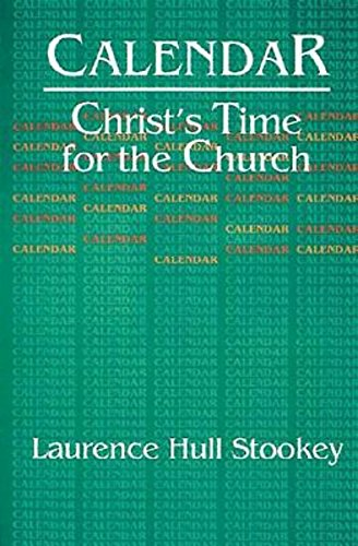 Cover of Calendar: Christ's Time for the Church