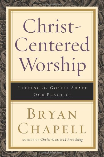 Cover of Christ-Centered Worship