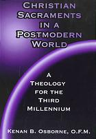 Cover of Christian Sacraments in a Postmodern World