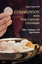 Cover of Communion with non-Catholic Christians