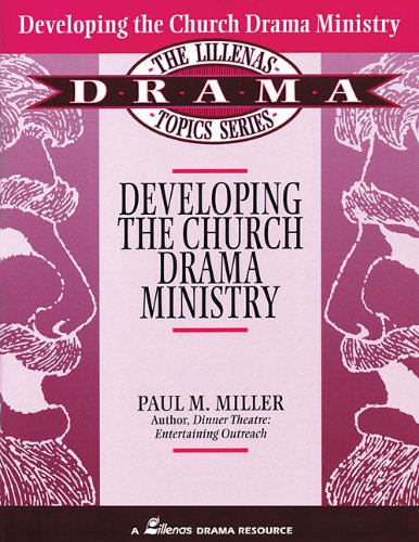 Cover of Developing the Church Drama Ministry