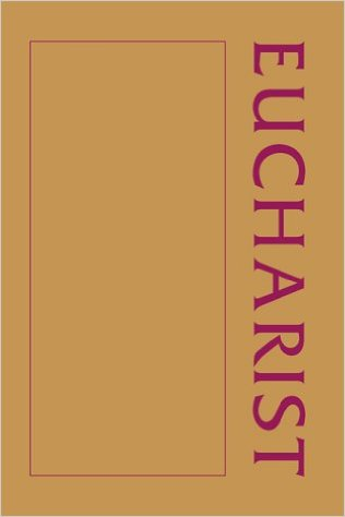 Cover of A Eucharist Sourcebook