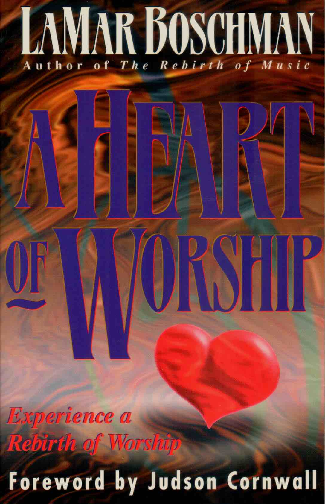 Cover of A Heart Of Worship