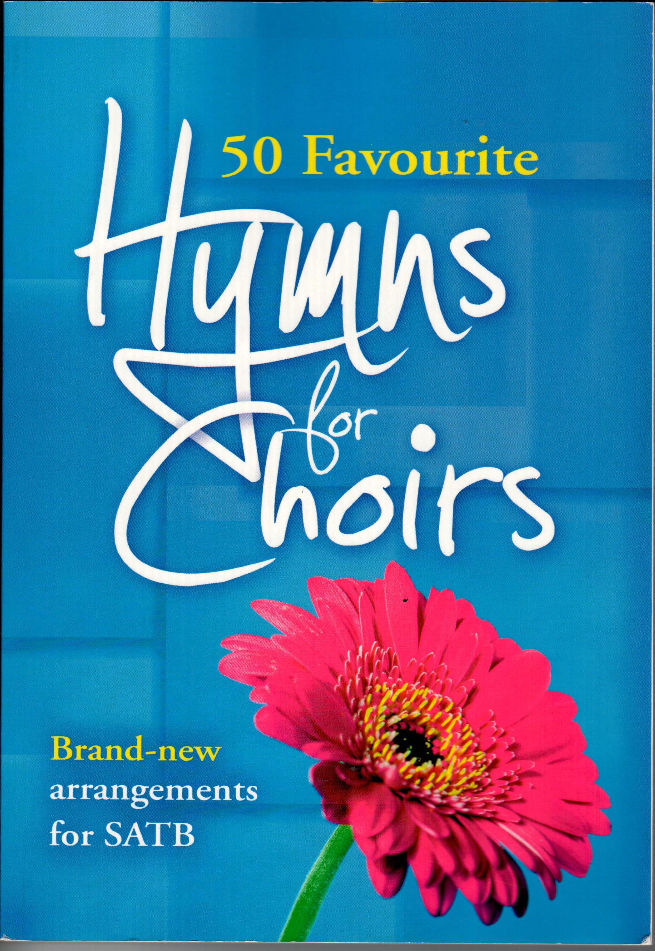 Cover of 50 Favourite Hymns for Choirs