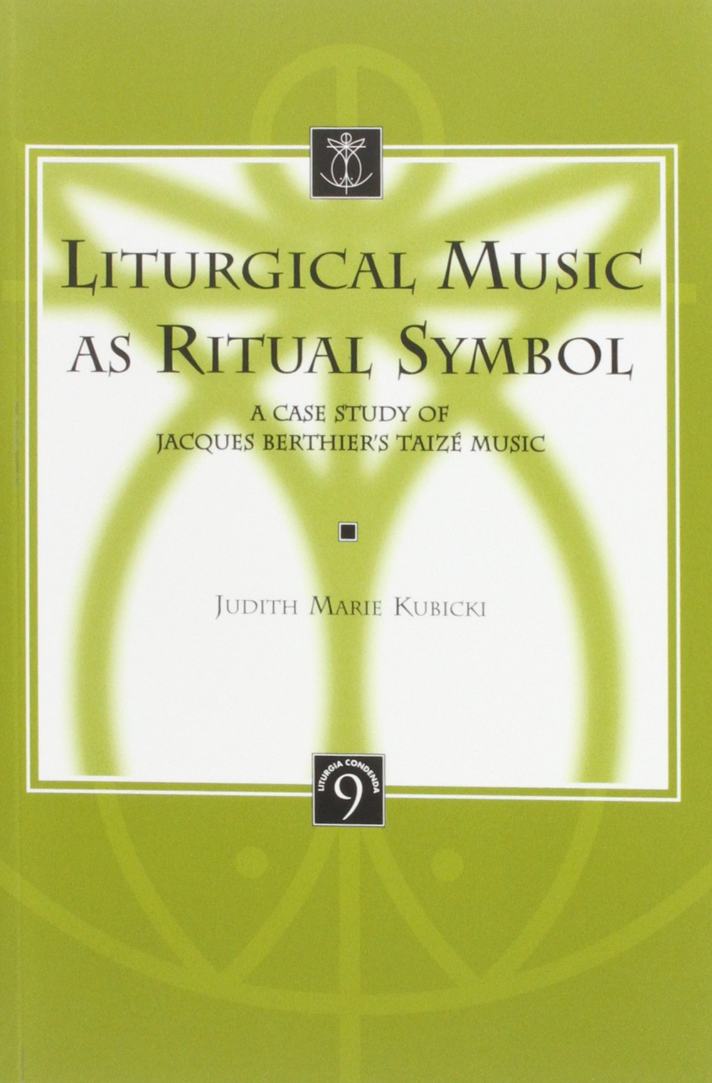 Cover of Liturgical Music as Ritual Symbol