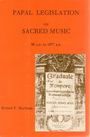 Cover of Papal Legislation on Sacred Music, 95 A.D. to 1977 A.D.