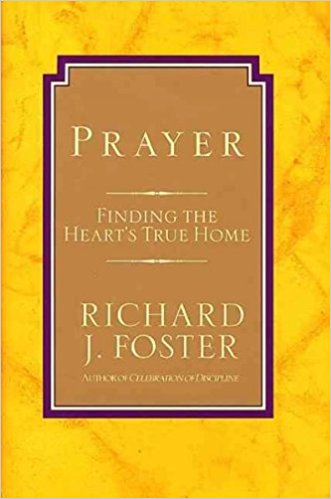 Cover of Prayer: Finding the Heart's True Home