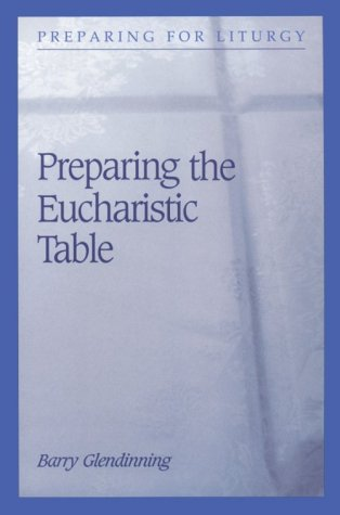 Cover of Preparing the Eucharistic Table