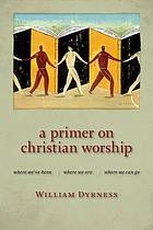 Cover of A Primer on Christian Worship