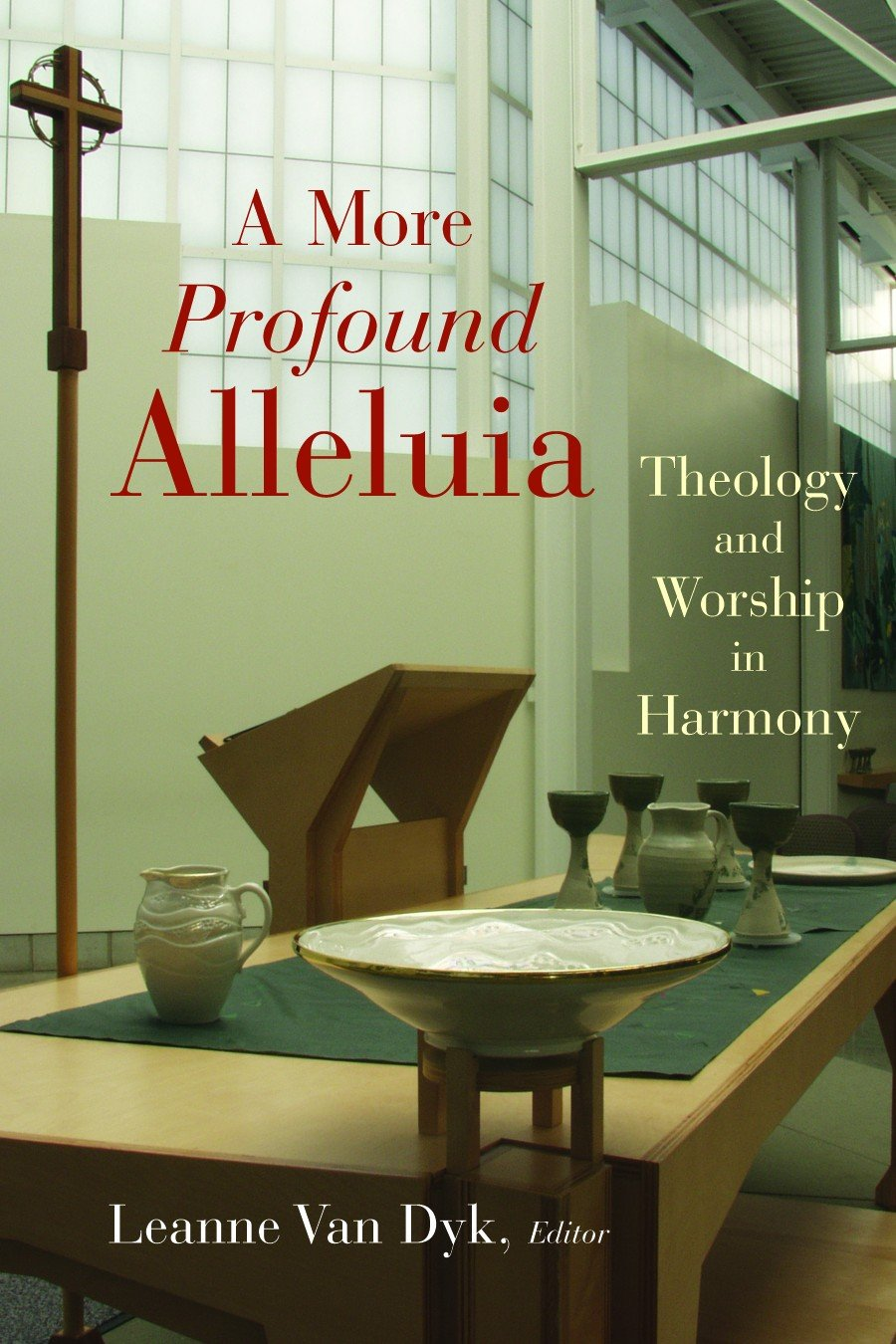 Cover of A More Profound Alleluia