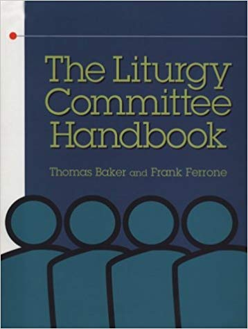 The Liturgy Committee Handbook