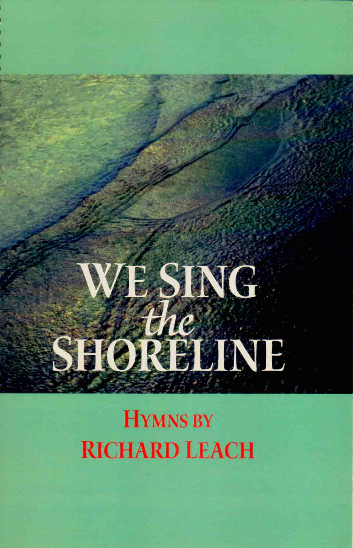 We Sing the Shoreline