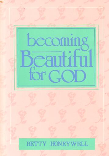 Becoming Beautiful For God