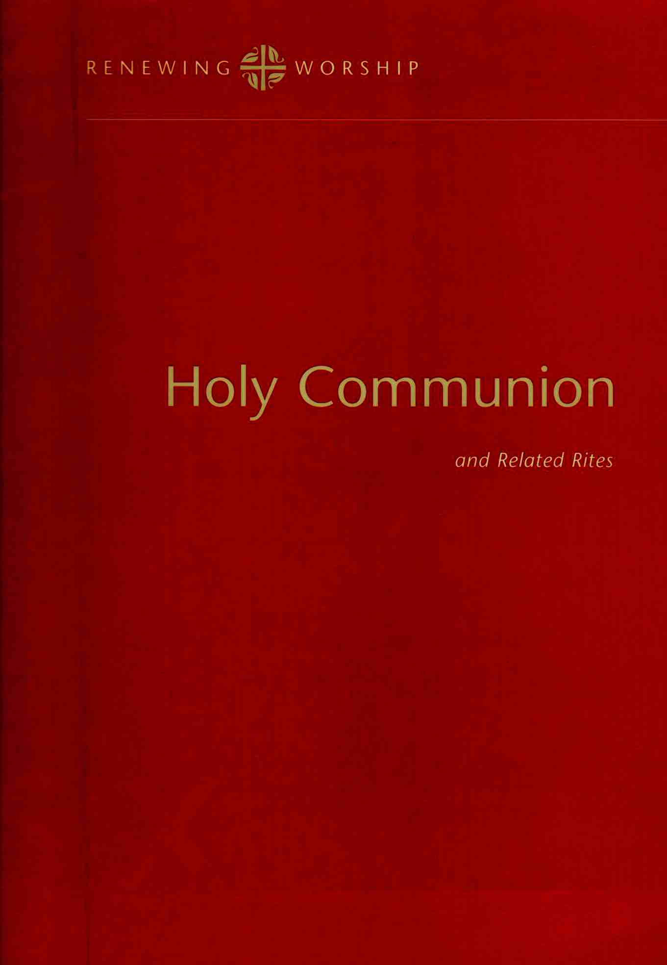 Cover of Holy Communion and Related Rites