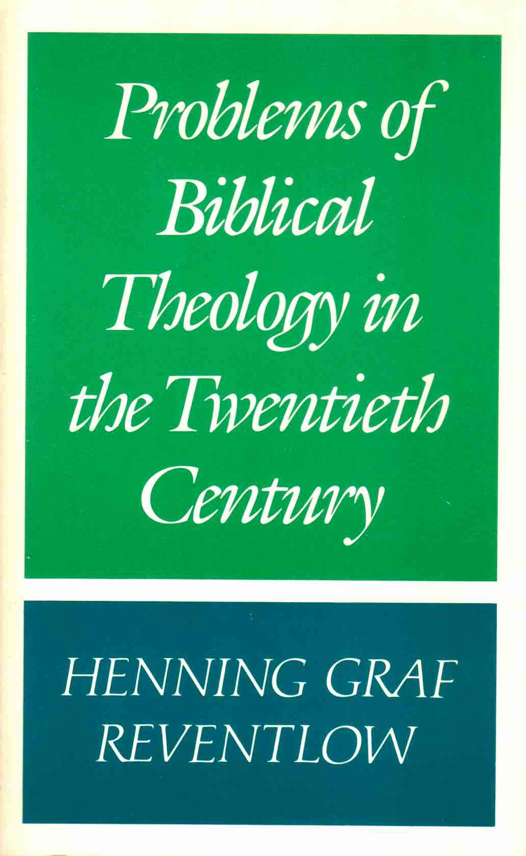 Problems of Biblical Theology in the Twentieth Cen...