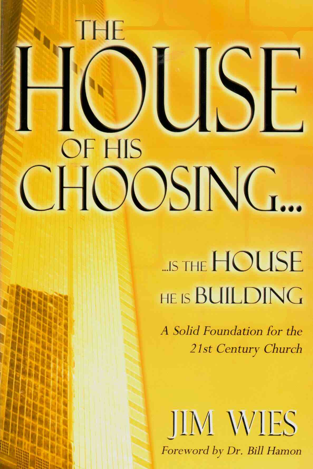 The House of His Choosing...