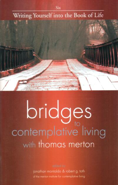 Bridges to Contemplative Living with Thomas Merton...
