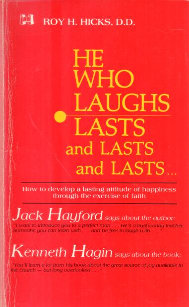 He Who Laughs Lasts and Lasts and Lasts...